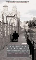 Actes du colloque «Patrimoines et Accessibilité»